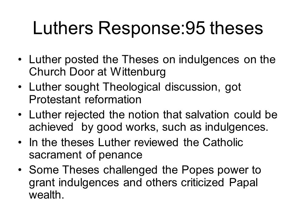 The 95 theses challenged the authority of