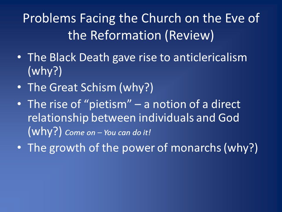 great schism the reformation I asked this on another thread and thought it would make for an interesting topic by itself so.