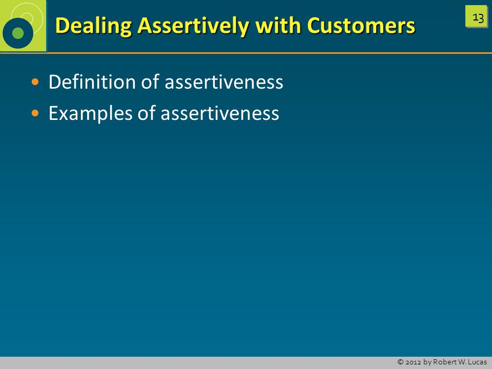 Dealing Assertively with Customers