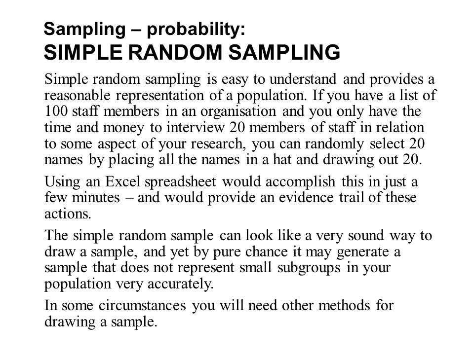 what is simple random sampling in research The absence of a list of individuals in a population does not preclude simple random sampling of  sampling frame of the individuals in  research , 45(12), 1853.