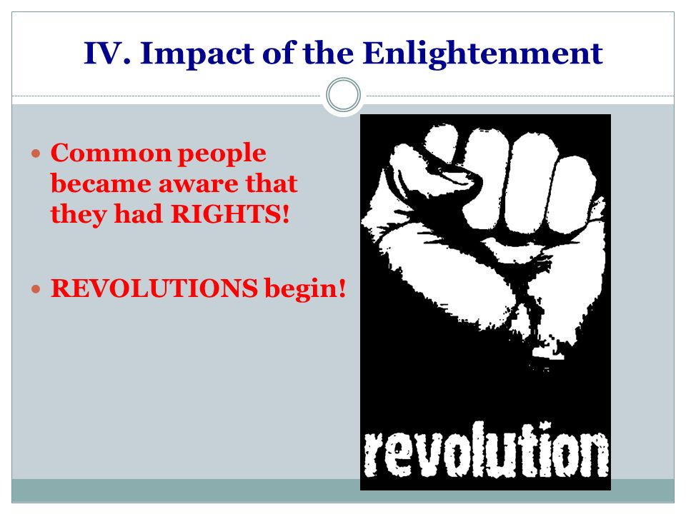 IV. Impact of the Enlightenment