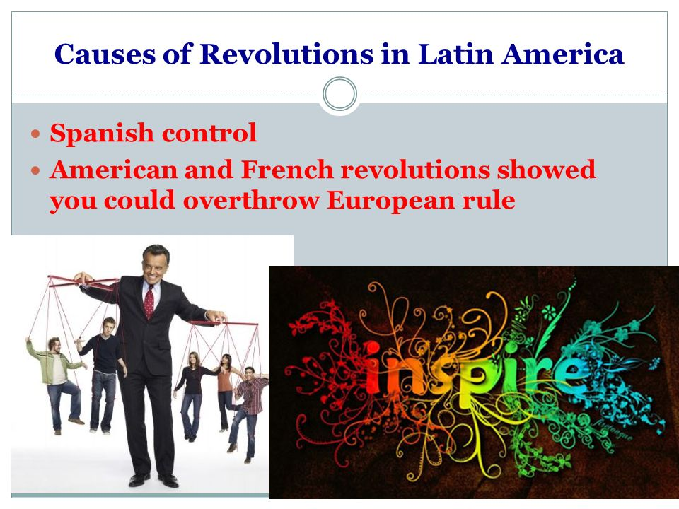 Causes of Revolutions in Latin America