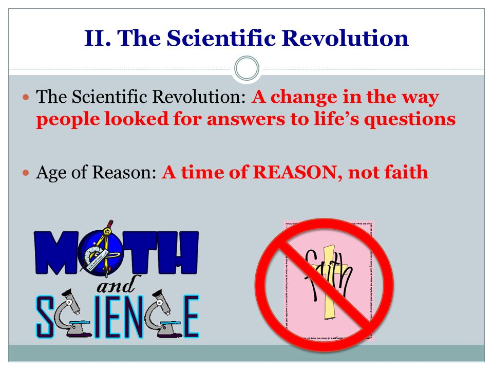 II. The Scientific Revolution