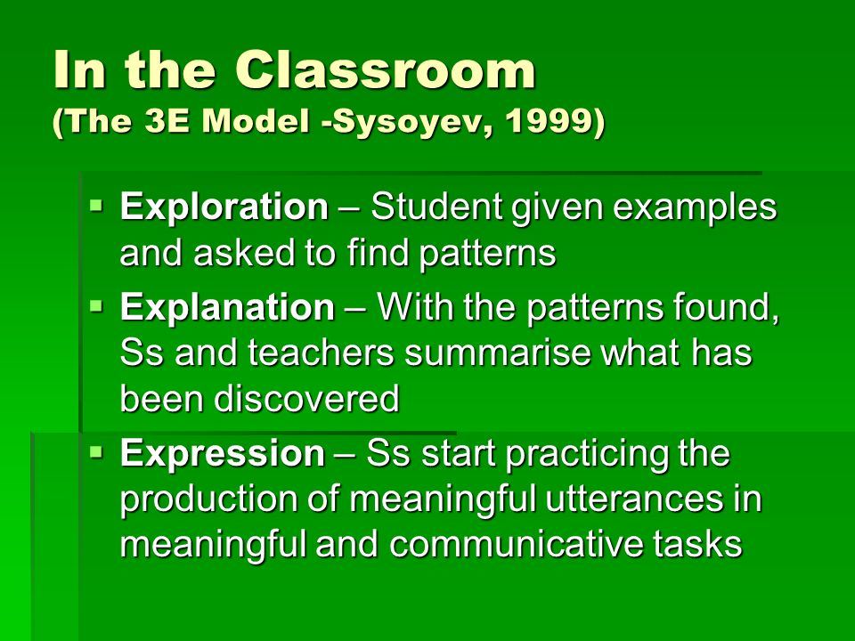 In the Classroom (The 3E Model -Sysoyev, 1999)