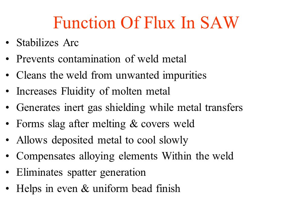 Function Of Flux In SAW Stabilizes Arc