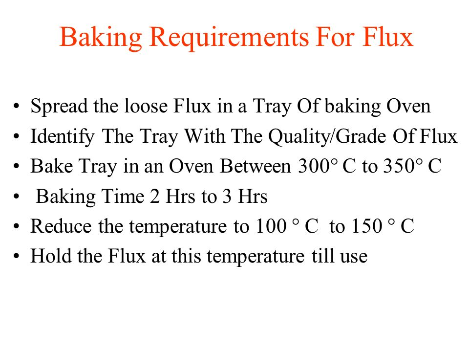 Baking Requirements For Flux