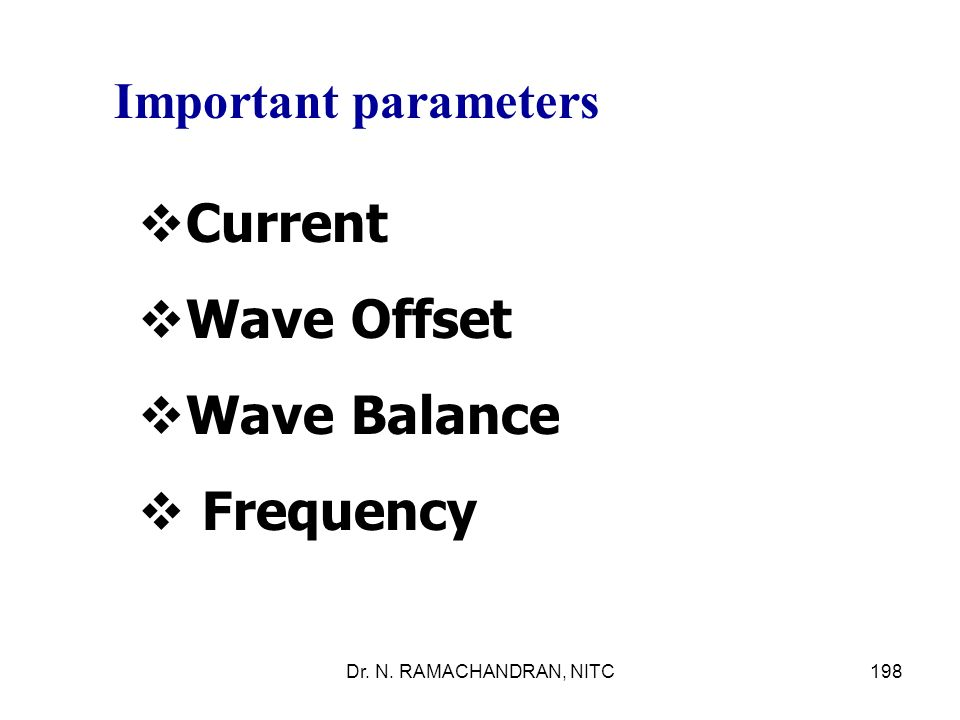 Current Wave Offset Wave Balance Frequency Important parameters
