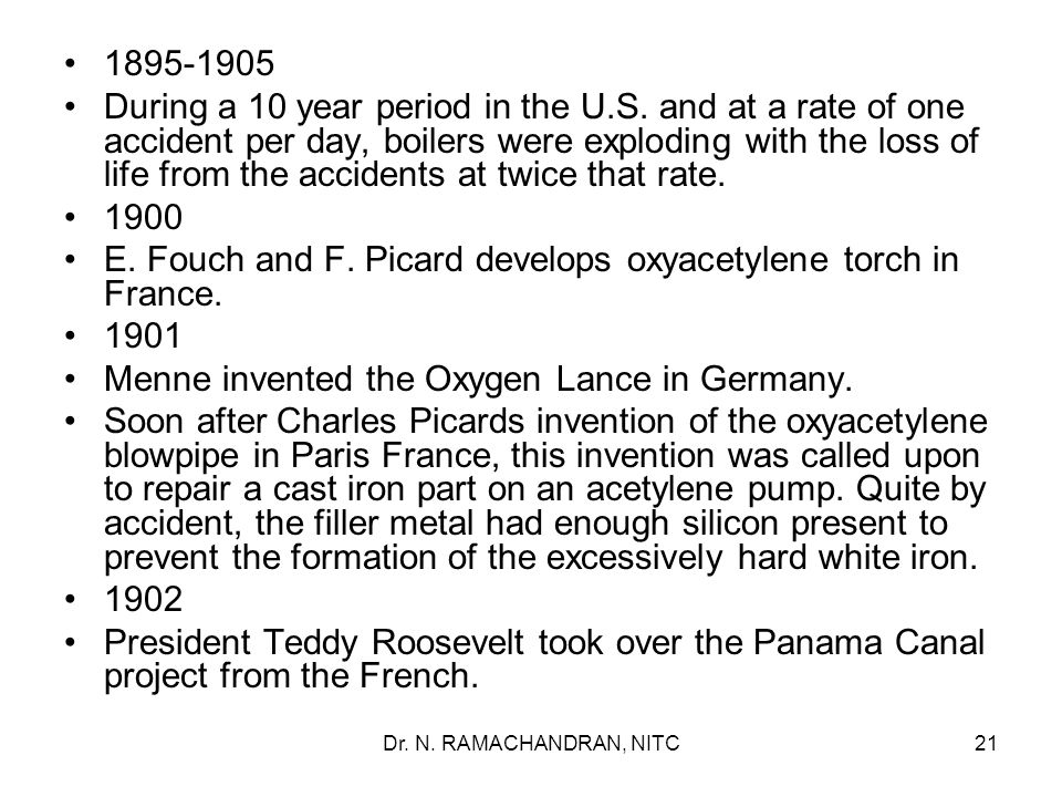 E. Fouch and F. Picard develops oxyacetylene torch in France. 1901