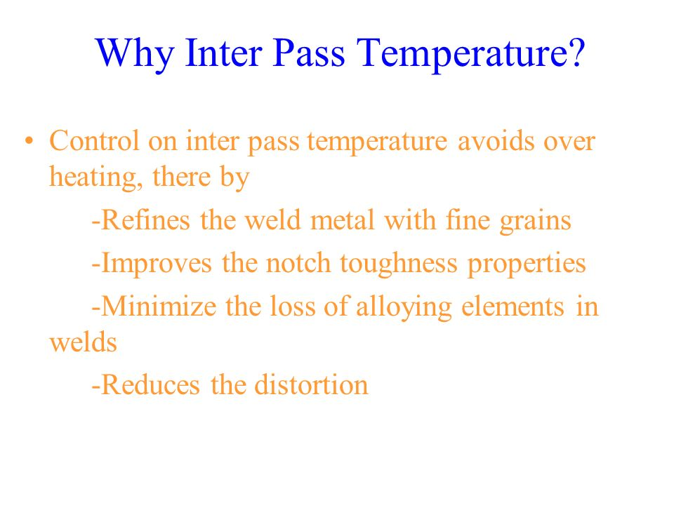 Why Inter Pass Temperature