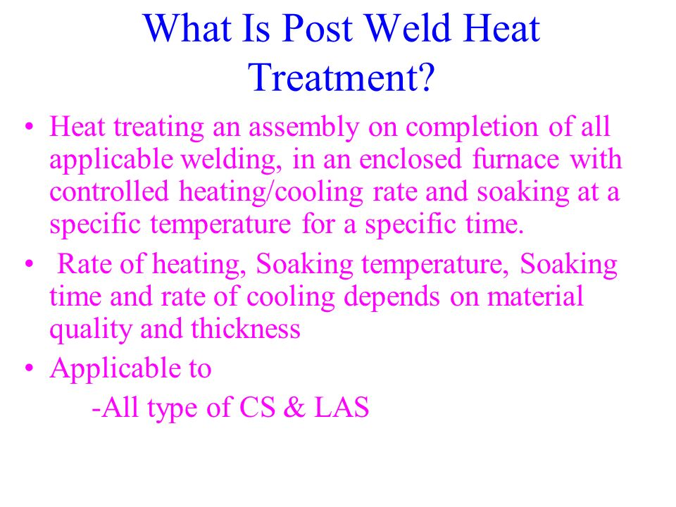 What Is Post Weld Heat Treatment