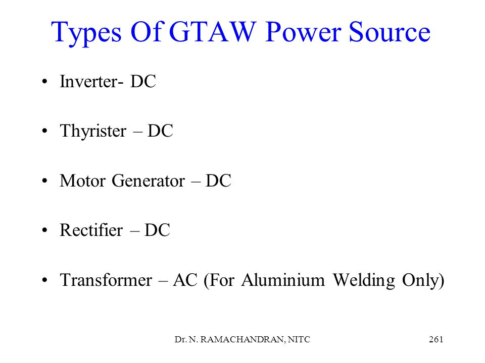 Types Of GTAW Power Source