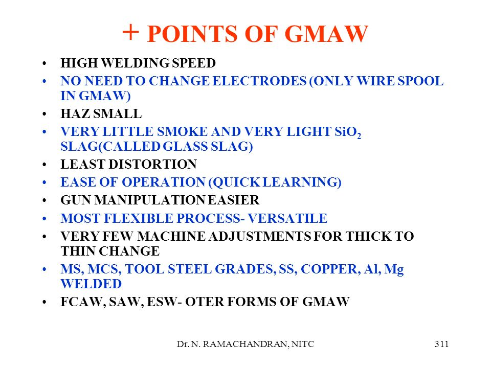 + POINTS OF GMAW HIGH WELDING SPEED