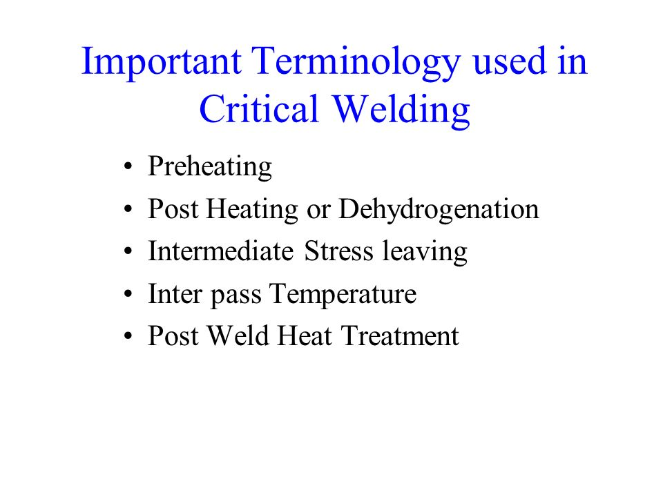 Important Terminology used in Critical Welding