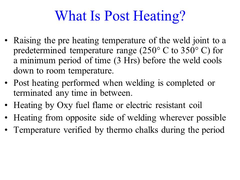 What Is Post Heating