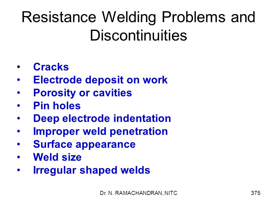 Resistance Welding Problems and Discontinuities