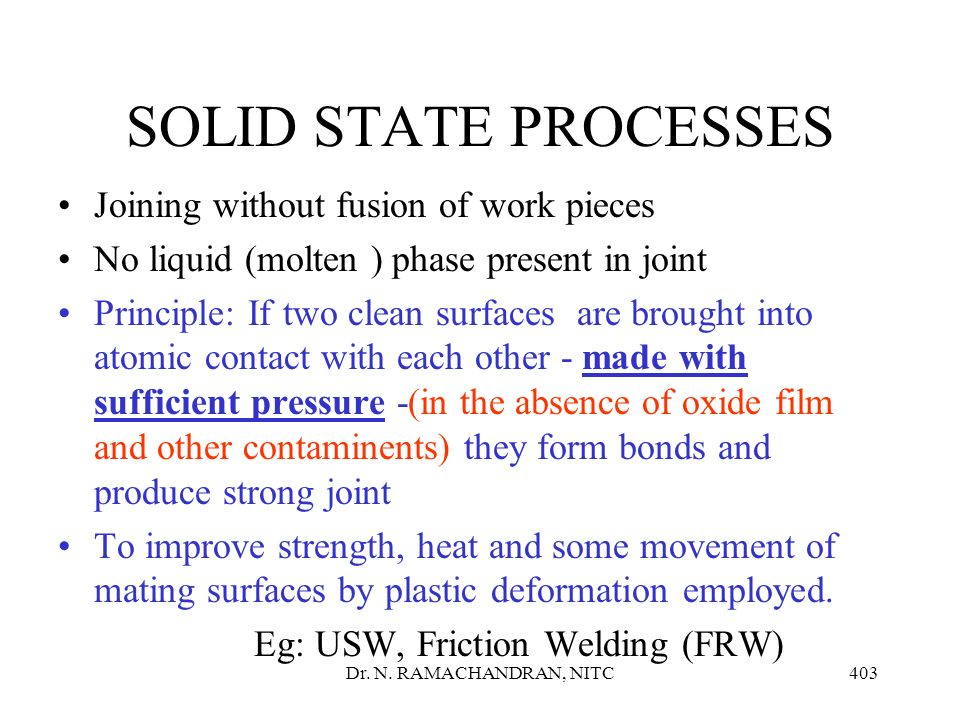 SOLID STATE PROCESSES Joining without fusion of work pieces