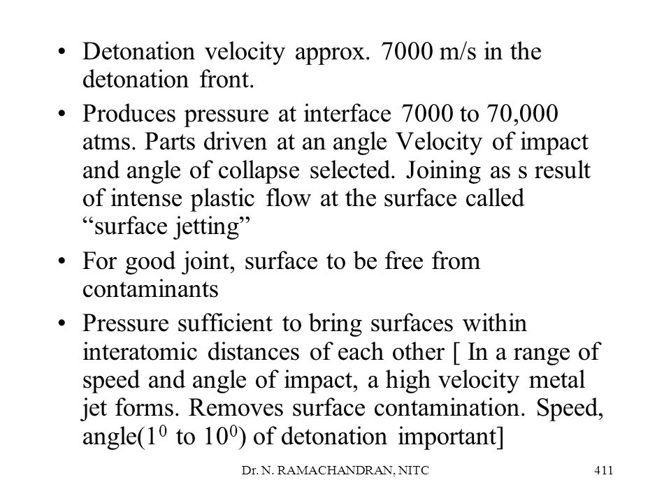 Detonation velocity approx. 7000 m/s in the detonation front.