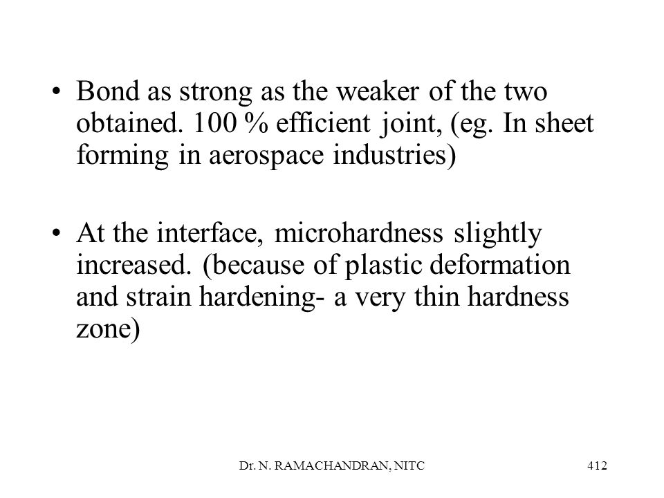 Bond as strong as the weaker of the two obtained