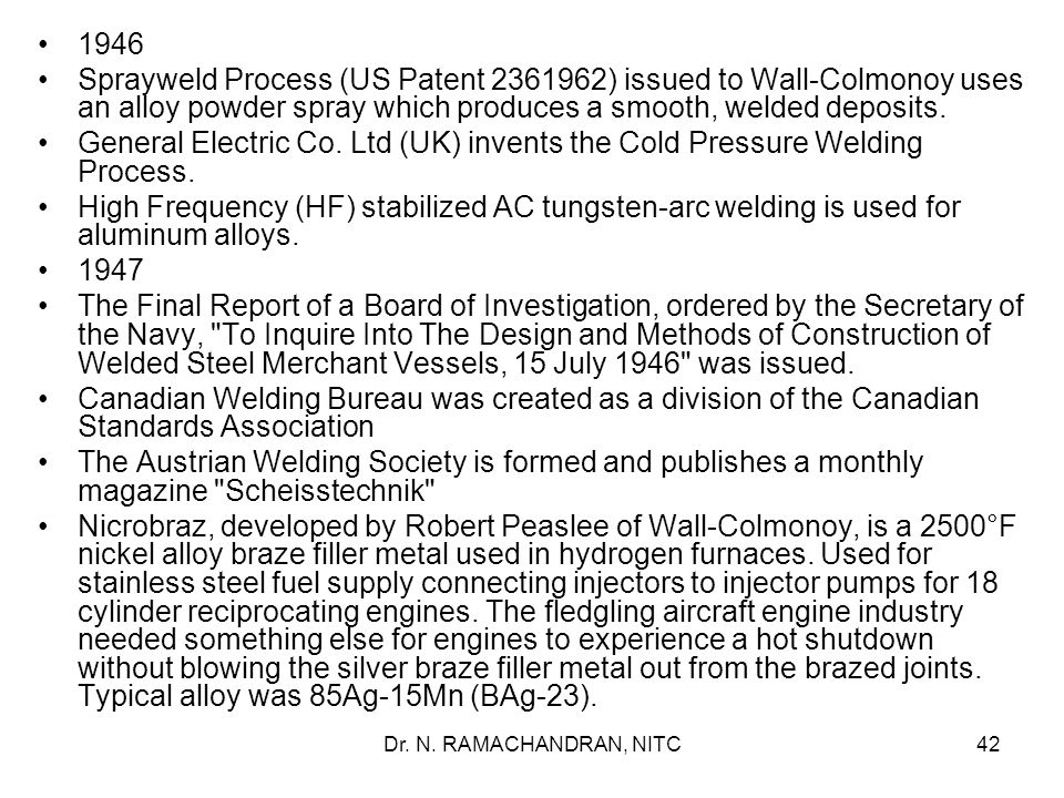 1946 Sprayweld Process (US Patent 2361962) issued to Wall-Colmonoy uses an alloy powder spray which produces a smooth, welded deposits.