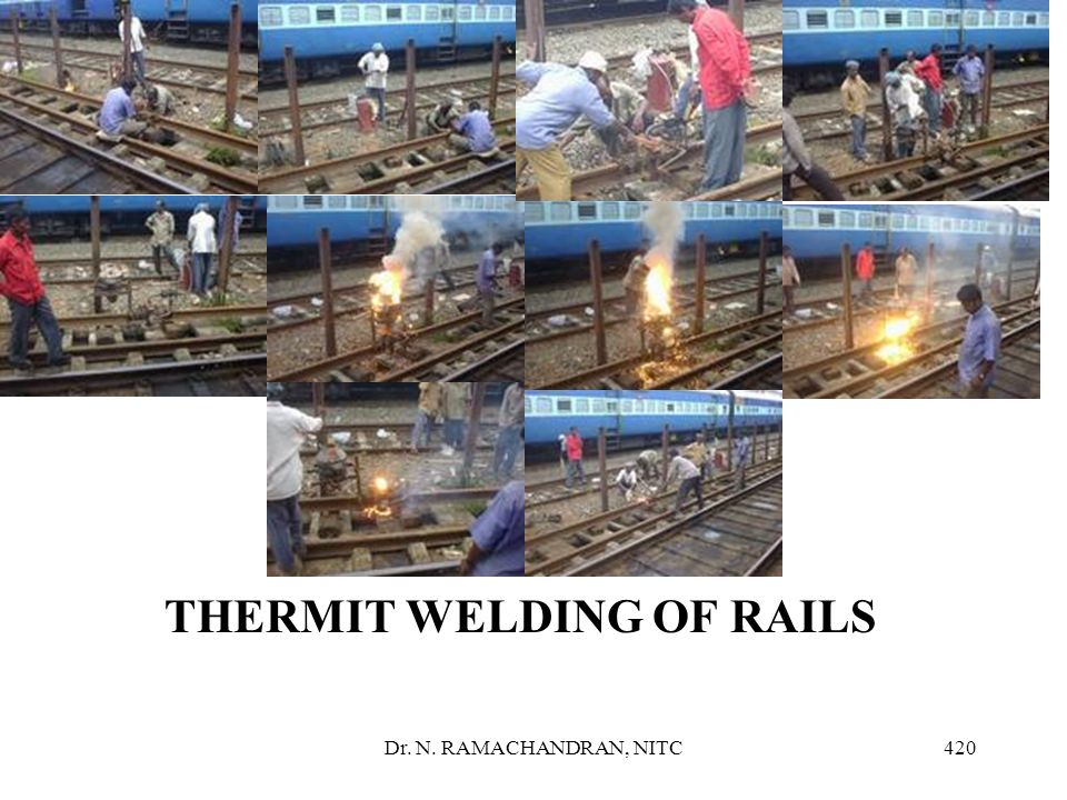 THERMIT WELDING OF RAILS