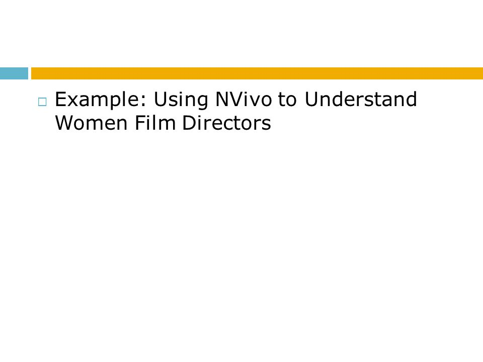 Example: Using NVivo to Understand Women Film Directors