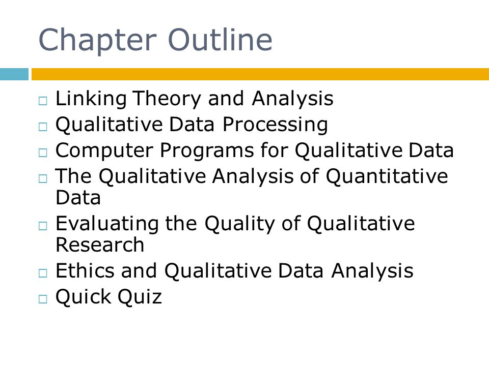 Chapter Outline Linking Theory and Analysis