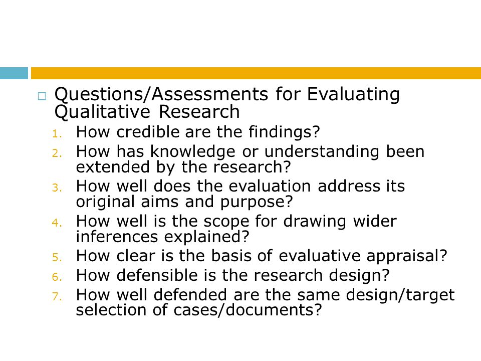Questions/Assessments for Evaluating Qualitative Research