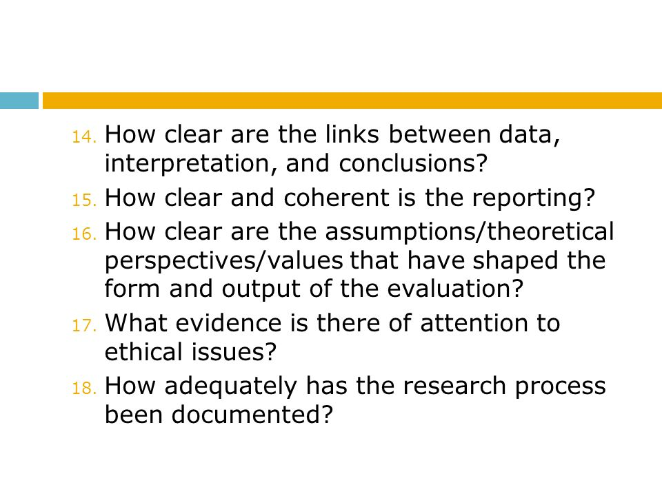 How clear are the links between data, interpretation, and conclusions