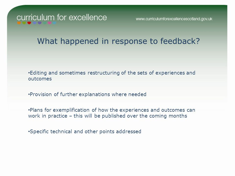 What happened in response to feedback