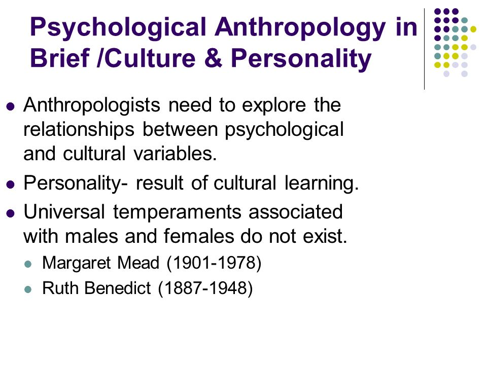 Psychological Anthropology in Brief /Culture & Personality