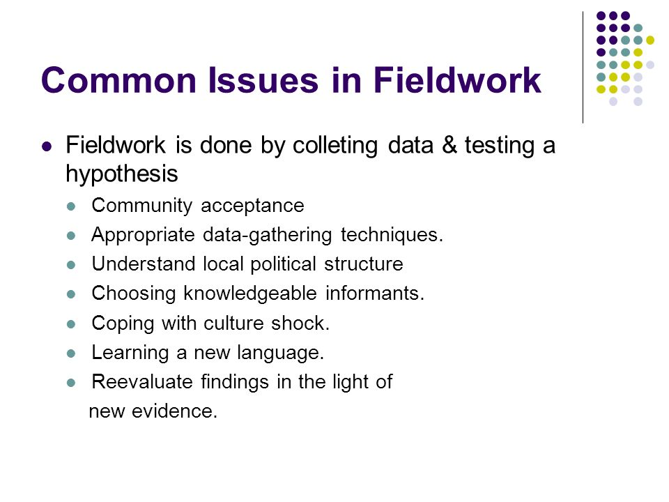 Common Issues in Fieldwork