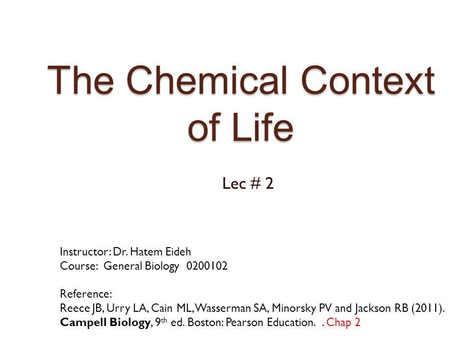 chemical context of life Start studying chapter 2: the chemical context of life learn vocabulary, terms, and more with flashcards, games, and other study tools.