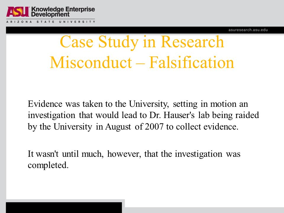 CASE STUDY: Expedience, Misrepresentation, or Falsification