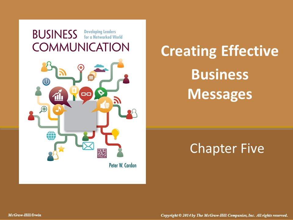 creating effective messages Whether communicating with employees, vendors or customers, ensuring that you're producing effective messages is vitally important to the success of your.