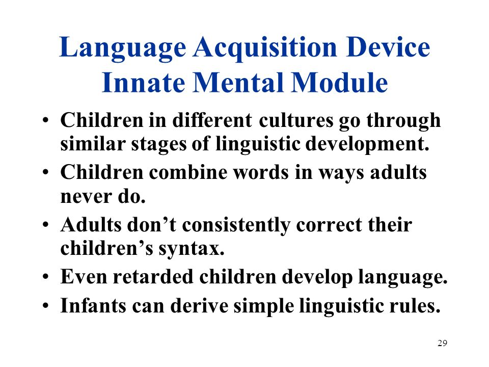 innateness of childrens language acquisition essay 2008-1-16  early childhood cognitive development: language development  angela oswalt, msw jan 16, 2008  during early childhood, children's abilities to.