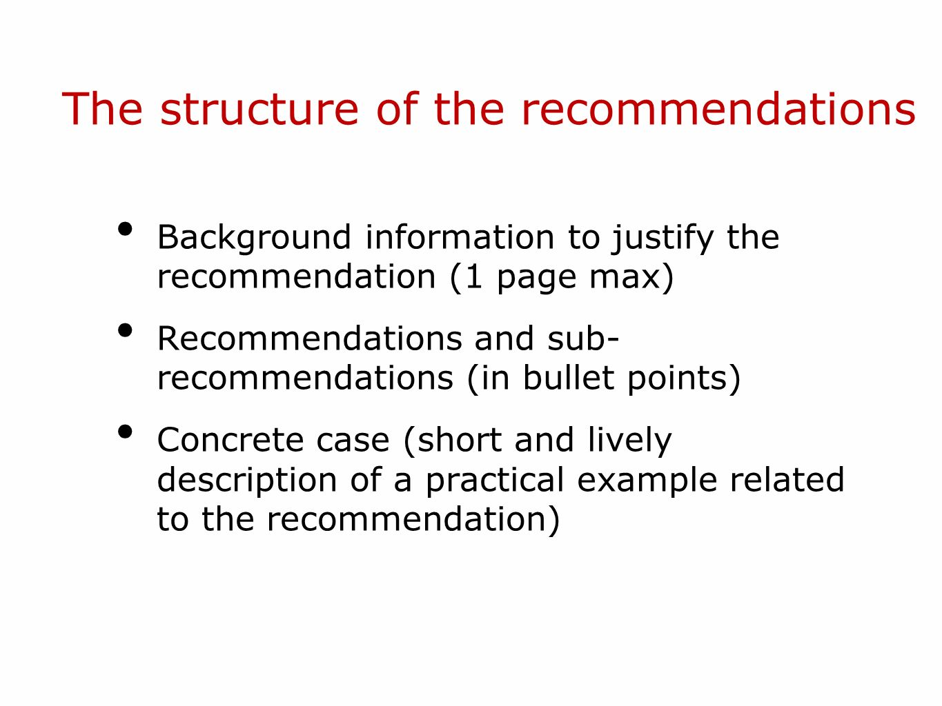 The structure of the recommendations