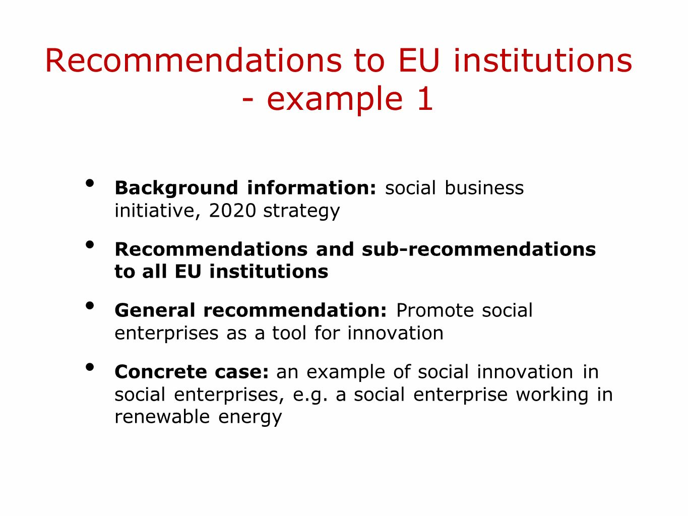Recommendations to EU institutions - example 1