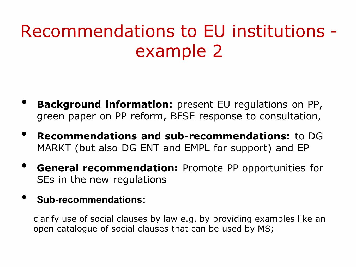 Recommendations to EU institutions - example 2