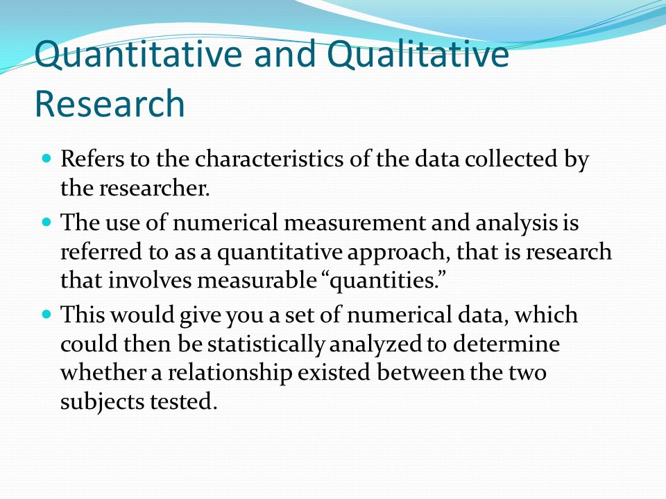 Quantitative and Qualitative Research