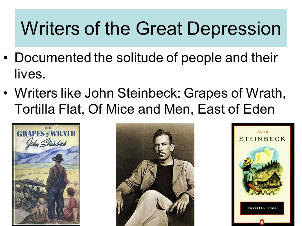the great depression and john steinbeck In his 1939 book the grapes of wrath, author john steinbeck described the flight  of families from the dust bowl: and then the dispossessed were drawn.