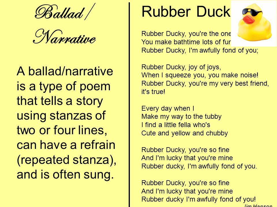 3 Ballad/ Narrative Rubber Ducky