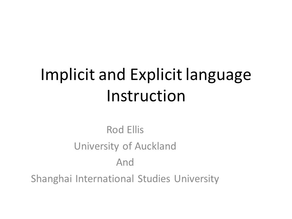 Implicit And Explicit Language Instruction Ppt Video Online Download