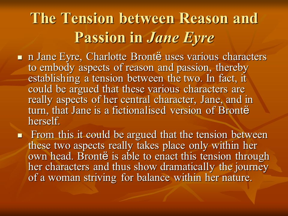The Tension between Reason and Passion in Jane Eyre