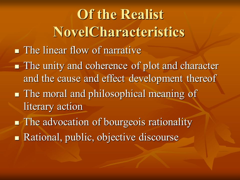 Of the Realist NovelCharacteristics