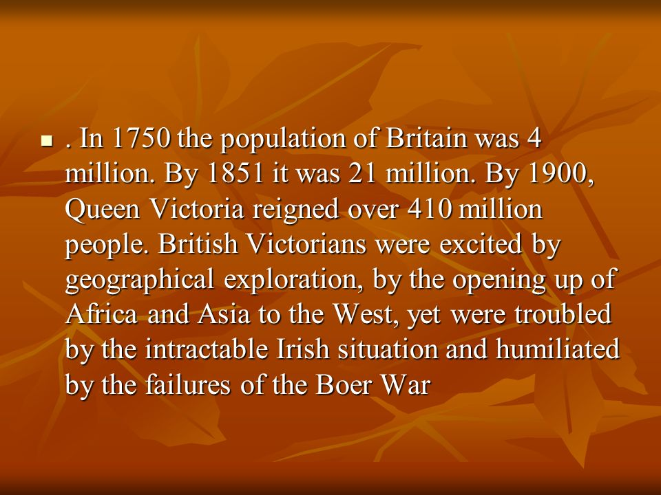 In 1750 the population of Britain was 4 million
