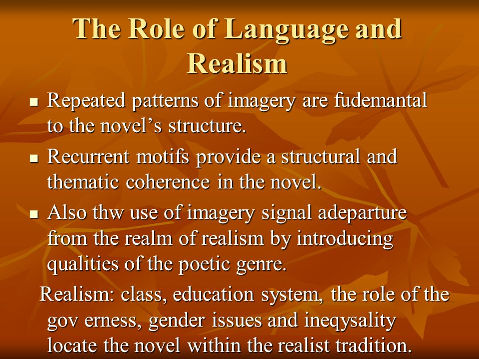 The Role of Language and Realism
