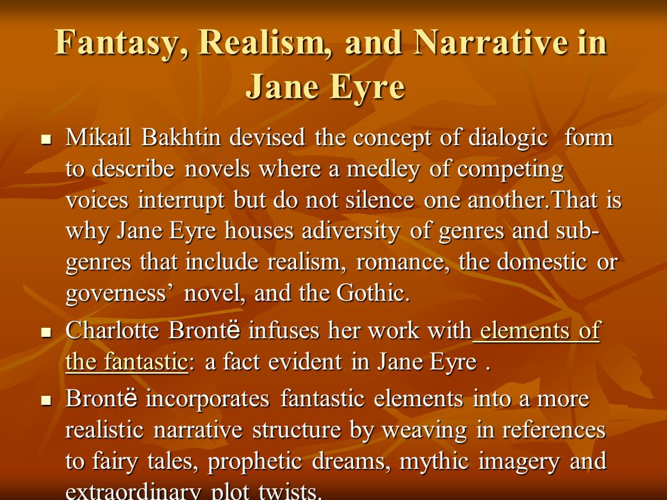 Fantasy, Realism, and Narrative in Jane Eyre