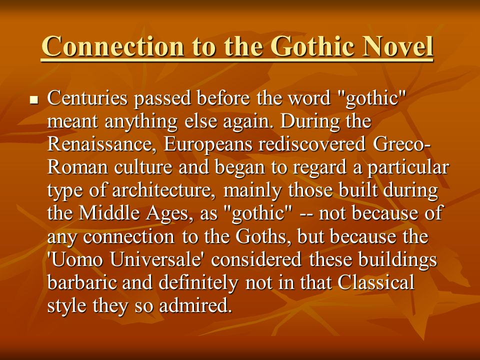 Connection to the Gothic Novel