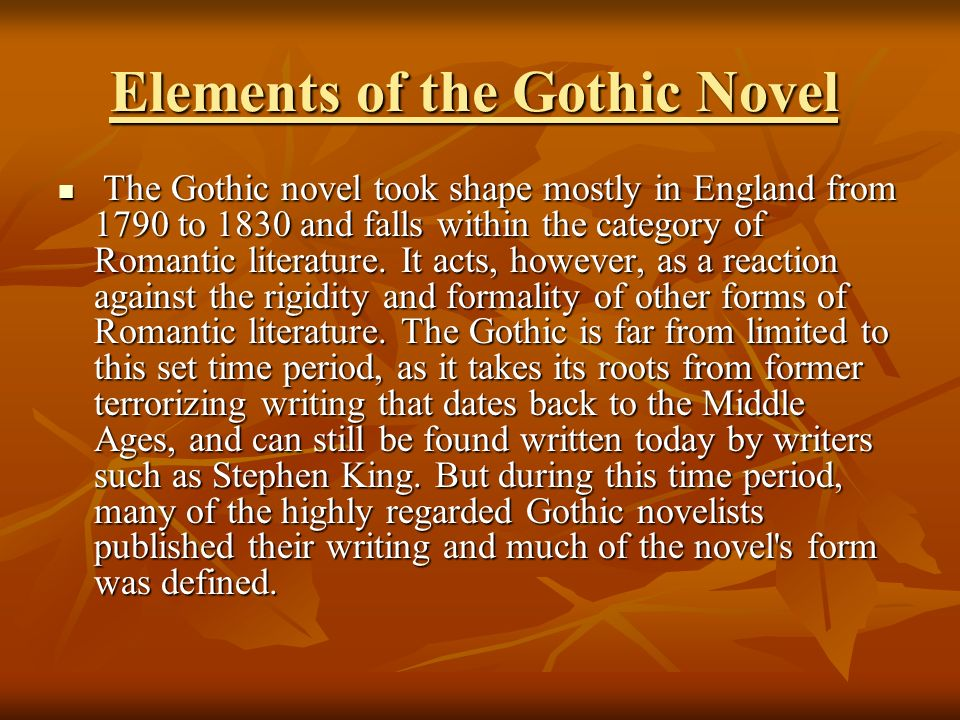 a literary analysis of the gothic novels The gothic and the novel gothic novels take an interest in rendering the act of engaging with a work of fiction methods of literary analysis.