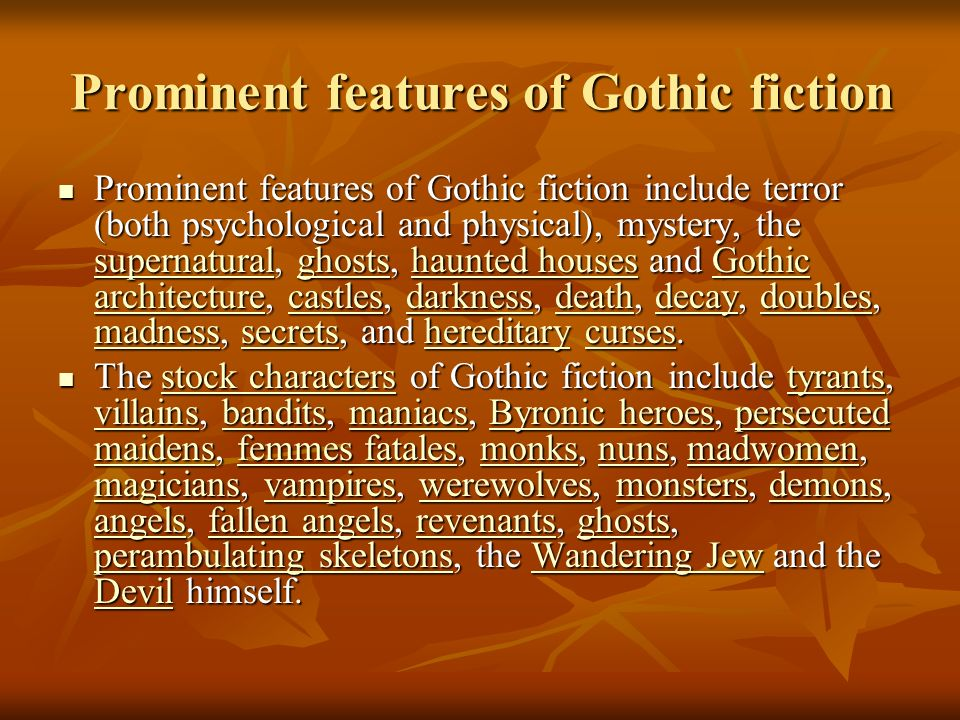 Prominent features of Gothic fiction